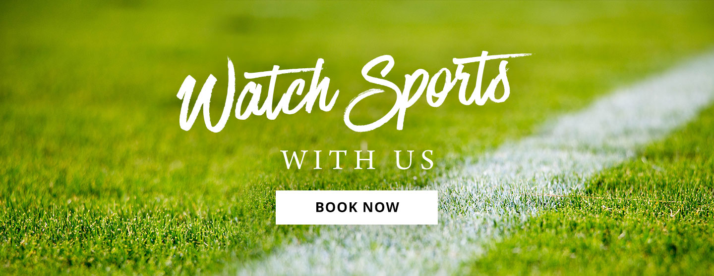 Watch Sport at One Kew Road
