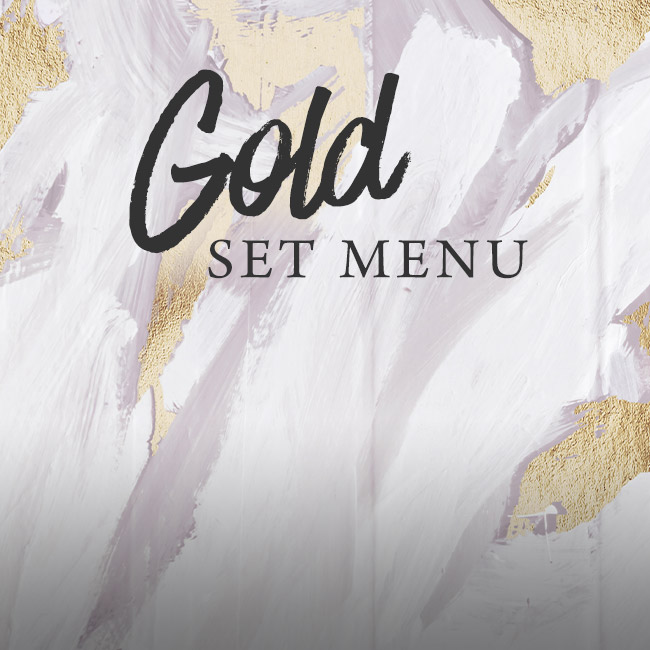 Gold set menu at One Kew Road