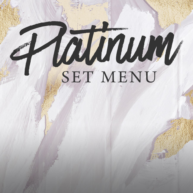 Platinum set menu at One Kew Road