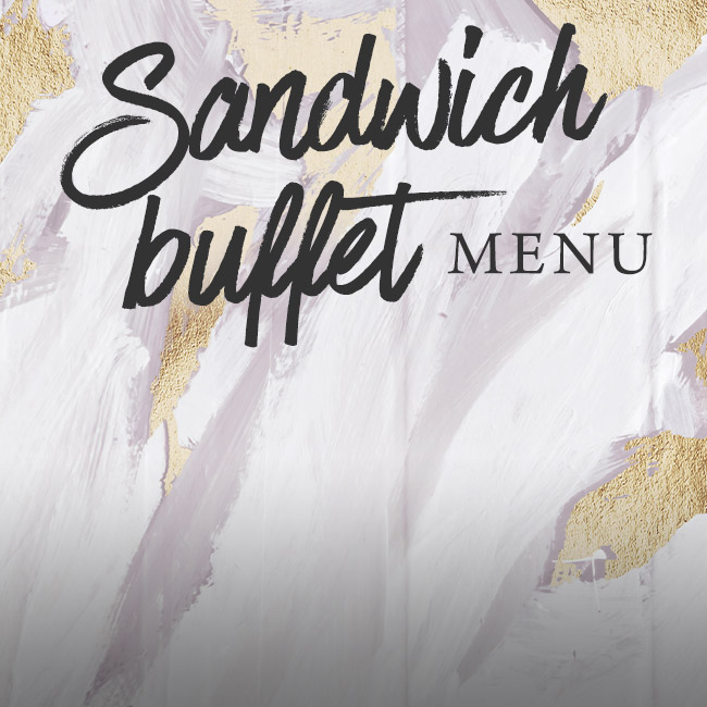 Sandwich buffet menu at One Kew Road